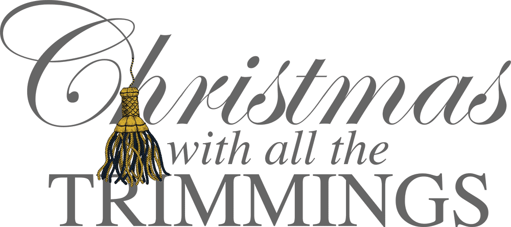 Christmas with all the Trimmings